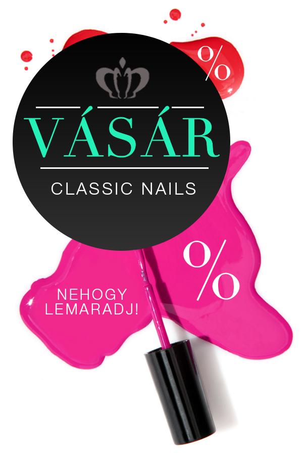 Classic Nails vásár